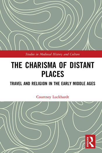 The Charisma of Distant Places