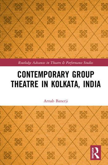 Contemporary Group Theatre in Kolkata, India