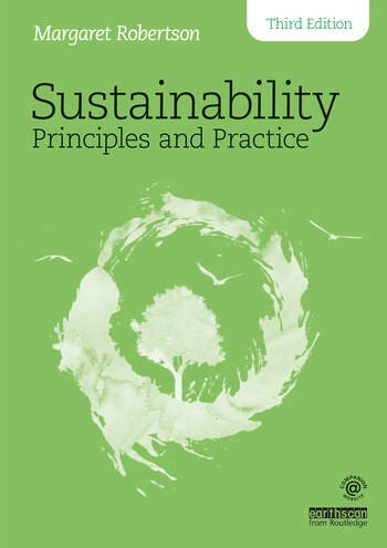 Sustainability Principles and Practice – A Practical Guide - Third Edition book cover