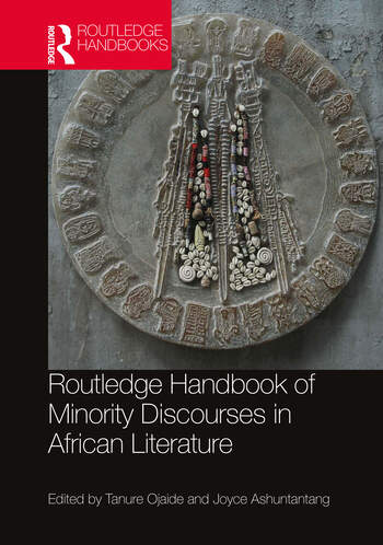 Routledge Handbook of Minority Discouses in African Literature