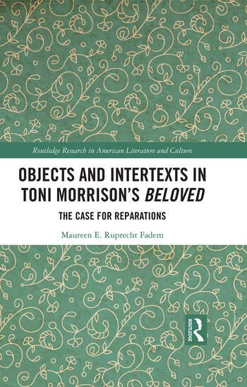 "Objects and Intertexts in Toni Morrison's ""Beloved"""