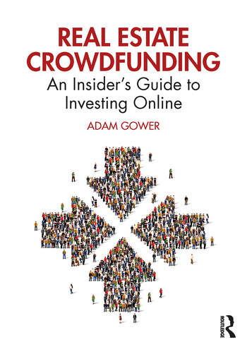 Real Estate: Crowdfunding An Insider's Guide to Investing Online Cover Image