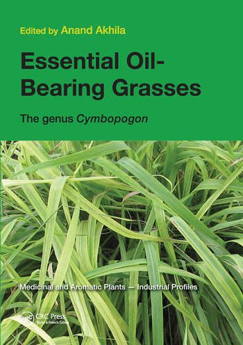 Essential Oil Bearing Grasses The Genus Cymbopogon 1st Edition An