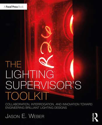 The Lighting Supervisor's Toolkit