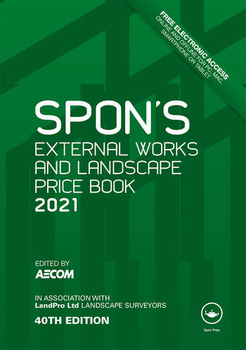 Spon's External Works and Landscape Price Book 2021