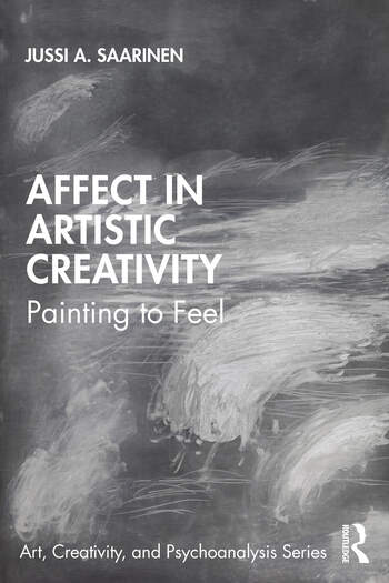 Affect in Artistic Creativity: Painting to Feel Book Cover