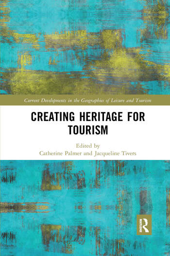 Creating Heritage for Tourism, 2019. E-bok
