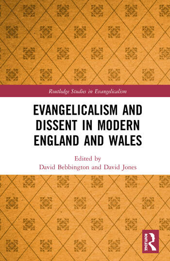 Evangelicalism and Dissent in Modern England and Wales  book cover