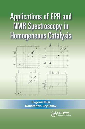 Applications Of Epr And Nmr Spectroscopy In Homogeneous Catalysis 1s
