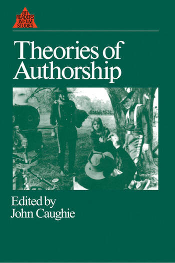 Theories Of Authorship 1st Edition John Caughie Routledge Book