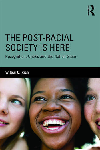 The Post-Racial Society is Here