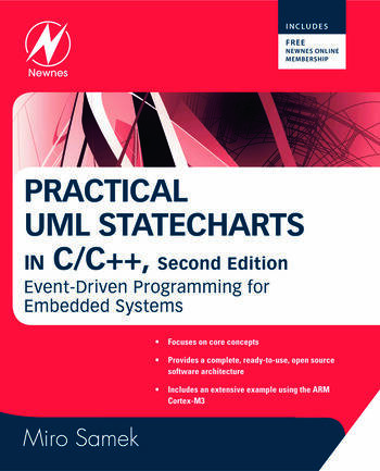 Practical Uml Statecharts In C C Event Driven Programming For Embed