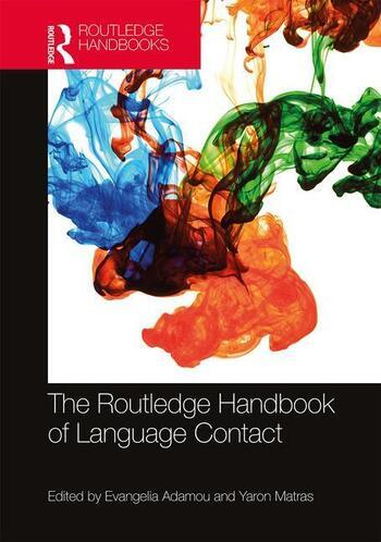 The Routledge Handbook of Language Contact