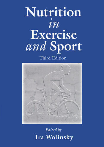 Nutrition In Exercise And Sport Third Edition 3rd Edition Ira Wo
