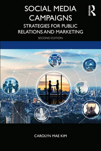 Social Media Campaigns – Strategies for Public Relations and Marketing - Second Edition book cover