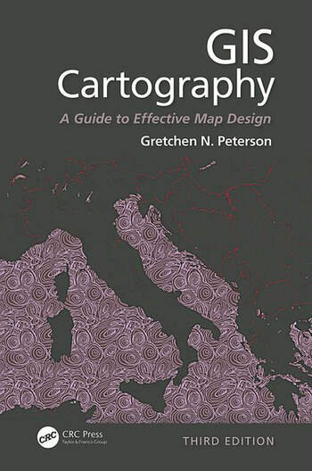 GIS Cartography – A Guide to Effective Map Design - Third Edition book cover