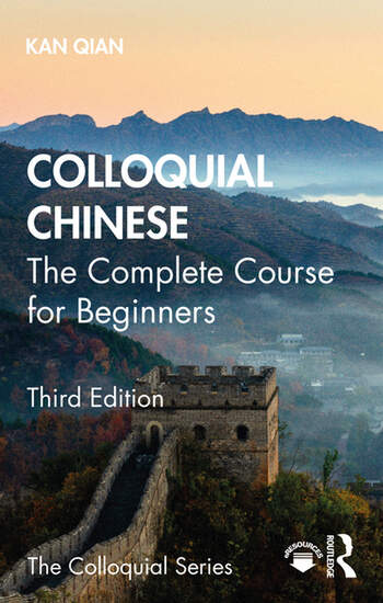 Colloquial Chinese - The Complete Course for Beginners – Third Edition book cover