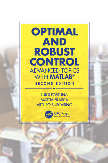 Optimal and Robust Control - Advanced Topics with MATLAB®, second edition book cover