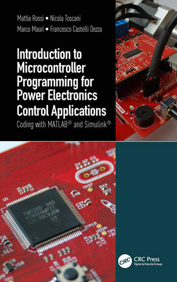 Introduction to Microcontroller Programming for Power Electronics Control Applications book cover