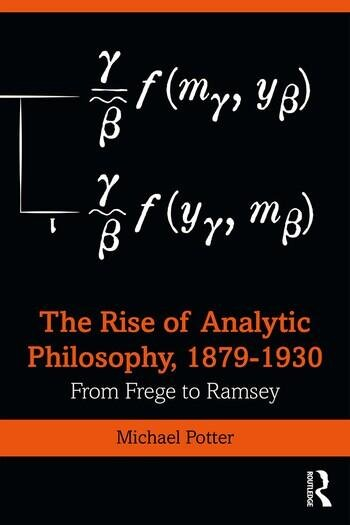 The Rise of Analytic Philosophy, 1879–1930: From Frege to Ramsey Couverture du livre
