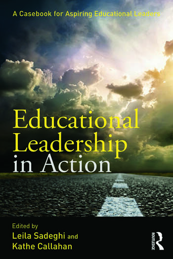 Educational Leadership In Action A Casebook For Aspiring Educational