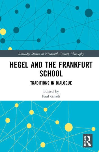 Hegel and the Frankfurt School Book Cover