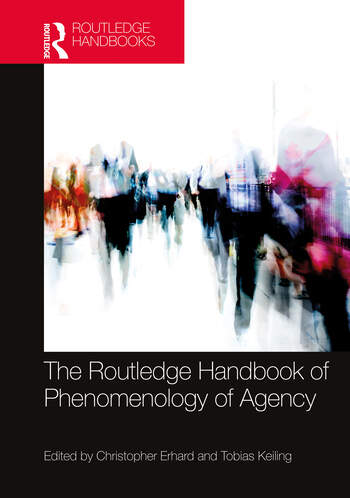 The Routledge Handbook of Phenomenology of Agency Couverture du livre