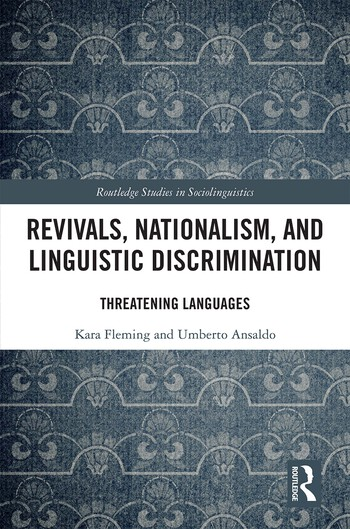 Revivals, Nationalism, and Linguistic Discrimination : Threatening Languages book cover