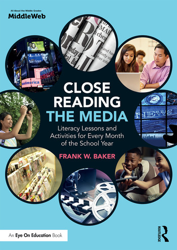Close Reading the Media : Literacy Lessons and Activities for Every Month of the School Year book cover