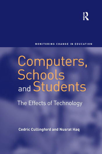 Computers  Schools and StudentsThe Effects of Technology