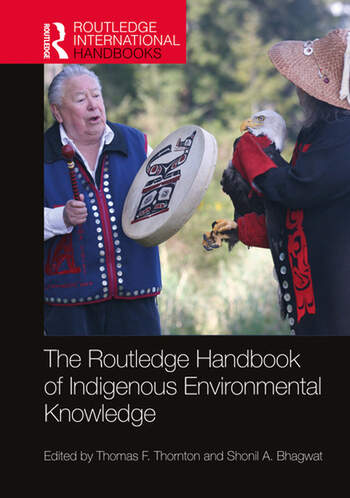 The Routledge Handbook of Indigenous Environmental Knowledge  book cover