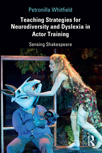 Teaching Strategies for Neurodiversity and Dyslexia in Actor Training