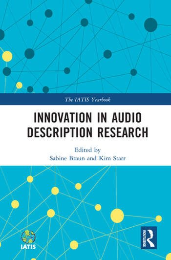 Innovation in Audio Description Research