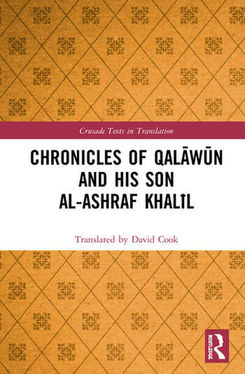 Chronicles of Qalāwūn and his son al-Ashraf Khalīl