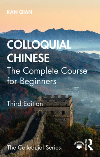Colloquial Chinese – The Complete Course for Beginners – Third Edition book cover