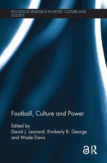 Football, Culture and Power