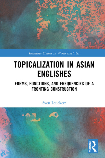 Topicalization in Asian Englishes