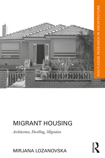 Migrant Housing : Architecture, Dwelling, Migration book cover