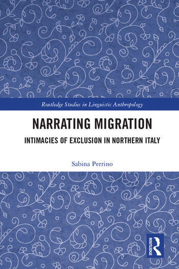 Narrating Migration : Intimacies of Exclusion in Northern Italy book cover