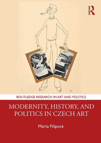 Modernity, History, and Politics in Czech Art  book cover