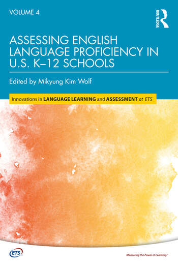 Assessing English Language Proficiency in U.S. K–12 Schools