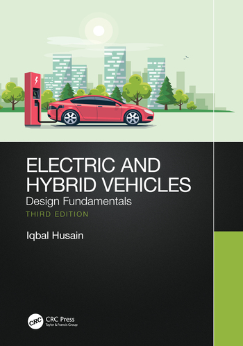 Electric and Hybrid Vehicles – Design Fundamentals – Third Edition book cover