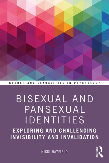 Book cover for Bisexual and pansexual identities: exploring and challenging invisibility and invalidation