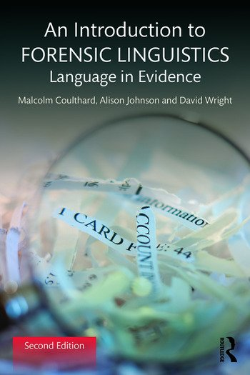 An Introduction To Forensic Linguistics Language In Evidence 2nd Ed