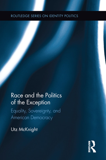 Race and the Politics of the Exception