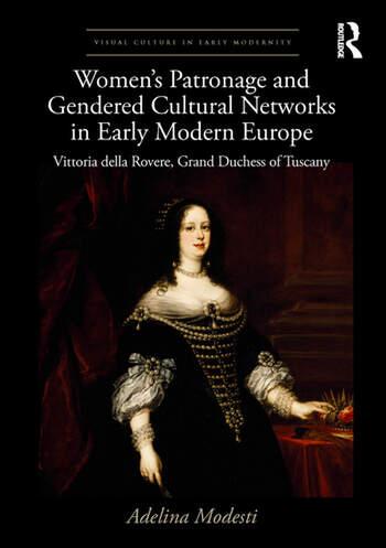 Patrocinio delle donne e reti culturali di genere nell'Europa della prima età moderna: Vittoria della Rovere, copertina del libro Granduchessa di Toscana