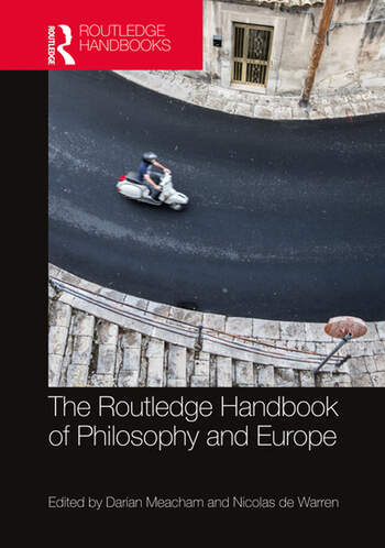 The Routledge Handbook of Philosophy and Europe, Routledge, 2021 Couverture du livre