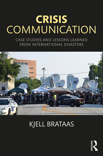 Crisis Communication : Case Studies and Lessons Learned from International Disasters book cover