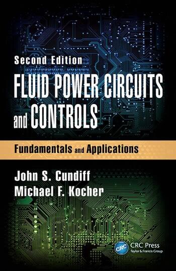 Fluid Power Circuits And Controls Fundamentals And Applications Seco