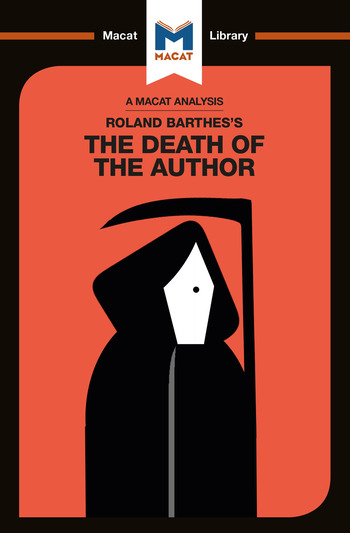 An Analysis of Roland Barthes's The Death of the Author - 1st Edition